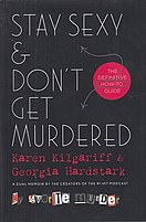Picture of a book: Stay Sexy & Don't Get Murdered: The Definitive How-To Guide