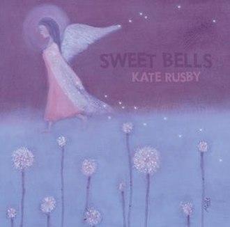Sweet Bells - Image: Sweetbellsrerelease