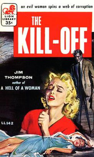 The Kill-Off (novel) - First edition