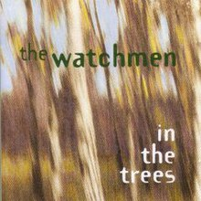 The Watchmen - In The Trees.jpg
