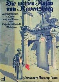<i>The White Roses of Ravensberg</i> (1919 film) 1919 film