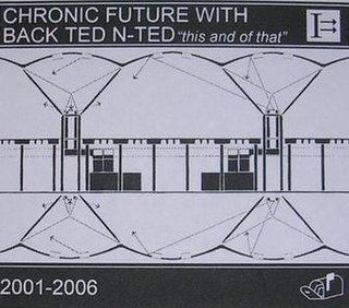 <i>This and of That</i> 2006 studio album by Chronic Future