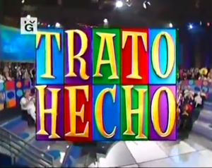 Trato Hecho (U.S. game show) - Image: Trato Hecho