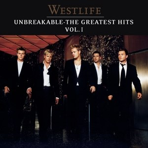 Unbreakable: The Greatest Hits Volume 1 - Image: Unbreakableukversion