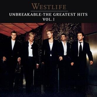 Unbreakable – The Greatest Hits Volume 1 - Image: Unbreakableukversion