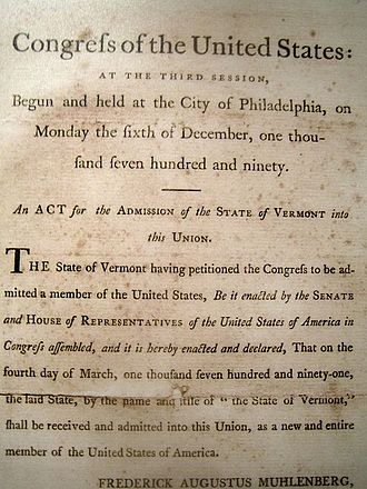 Vermont - 1791 Act of Congress, admitting Vermont to the federal union.