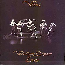 Vital (Van der Graaf Generator album) - Wikipedia