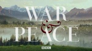 War & Peace (2016 TV series) - Image: War and peace 2016 tv series titlecard