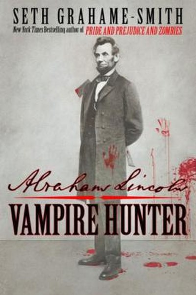 Picture of a book: Abraham Lincoln: Vampire Hunter