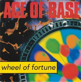 Wheel of Fortune (Ace of Base song) - Image: Aceof Base Wheel Of Fortune