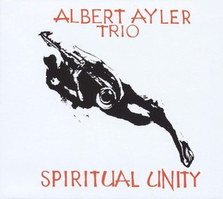 <i>Spiritual Unity</i> 1965 studio album by the Albert Ayler Trio