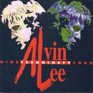 Nineteen Ninety-Four (album) - Image: Alvin Lee Nineteen Ninety Four