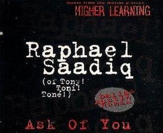 Ask of You - Image: Ask of You Raphael Saadiq
