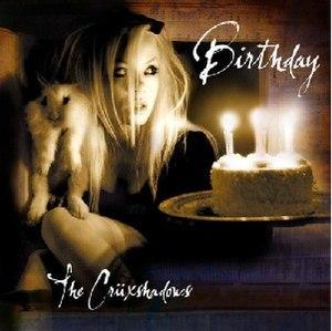 Birthday (The Crüxshadows EP) - Image: Birthday (The Crüxshadows EP)