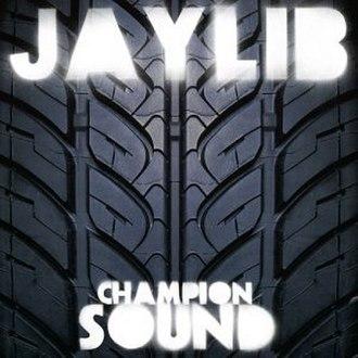 Champion Sound - Image: Champion Sound album cover