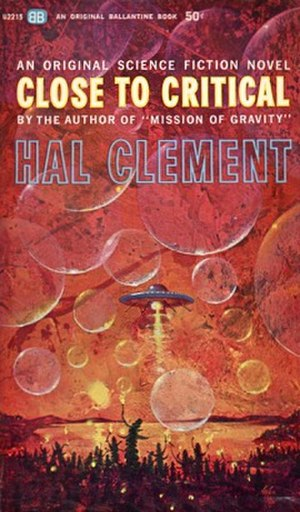 Close to Critical - First book edition