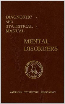 Why No One Needs Diagnosis Of Social >> Diagnostic And Statistical Manual Of Mental Disorders Wikipedia