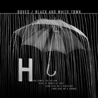 Black and White Town - Image: Doves Black and White Town CD1