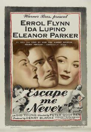 Escape Me Never (1947 film) - 1947 film