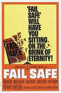 <i>Fail Safe</i> (1964 film) 1964 cold war thriller film directed by Sidney Lumet