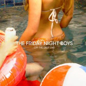 Off the Deep End (The Friday Night Boys album) - Image: Friday night boys new album cover