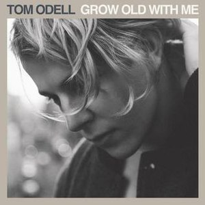Grow Old with Me (Tom Odell song) - Image: Grow Old with Me single cover
