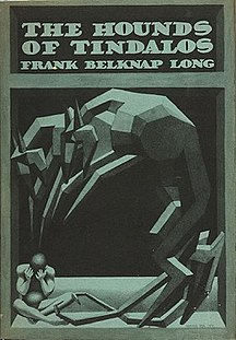 <i>The Hounds of Tindalos</i> (book) book by Frank Belknap Long