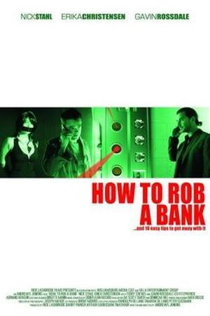 How to Rob a Bank - Image: How to Rob a Bank Film Poster