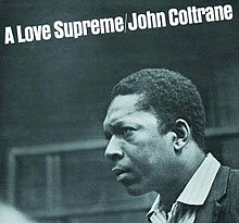 "A blue-tinted black-and-white photograph of Coltrane's face looking to the left, with the logo ""A Love Supreme/John Coltrane"" written in white bold Arial across the top."