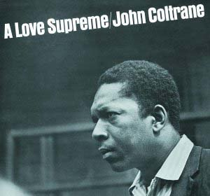 A Love Supreme - Image: John Coltrane A Love Supreme