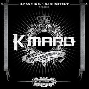 10th Anniversary: Platinum Remixes - Image: K.Maro 10th Anniversary Platinum Remixes