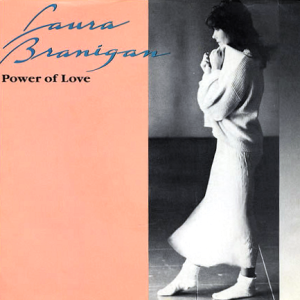 The Power of Love (Jennifer Rush song) - Image: Laura Branigan Power of Love