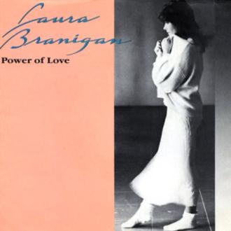 The Power of Love (Jennifer Rush song) - Image: Laura Branigan Power of Love