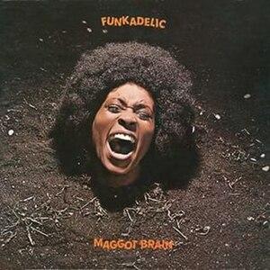 Maggot Brain - Image: Maggot Brain (Funkadelic album cover art)