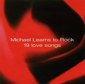 19 Love Ballads - Image: Michael Learns To Rock 19 Love Songs