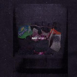 Myself (Nav song) - Image: Myself By Nav