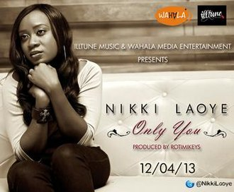 Only You (Nikki Laoye song) - Image: Nikki L Aoye Only You