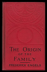 origin of the family private property and the state essay His latest book is stand by me: the forgotten history of gay  engels's origin of  the family, private property and the state (1884) served as a.