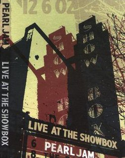 <i>Live at the Showbox</i> 2003 video by Pearl Jam