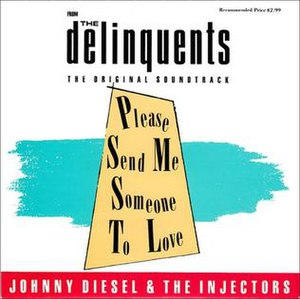 Please Send Me Someone to Love - Image: Please Send Me Someone to Love by Johnny Diesel and the Injectors