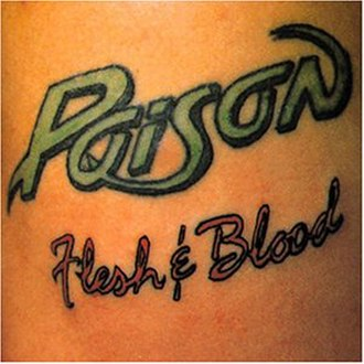 Flesh & Blood (Poison album) - Image: Poison Flesh & Blood