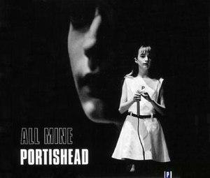 All Mine - Image: Portishead all mine