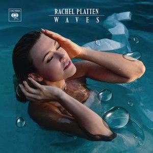 Waves (Rachel Platten album) - Image: Rachel Platten Waves
