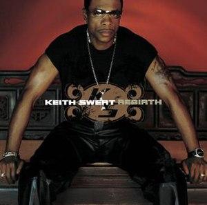 Rebirth (Keith Sweat album) - Image: Rebirth (album cover)