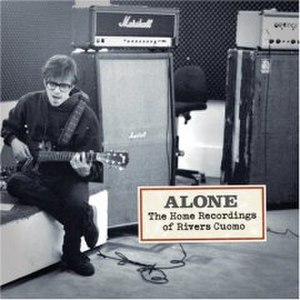 Alone: The Home Recordings of Rivers Cuomo - Image: Rivers Cuomo Alone Cover