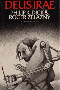 Roger Zelazny Phillip K. Dick Deus Irae