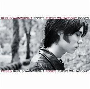 Poses (album) - Image: Rufus Wainwright Poses cover