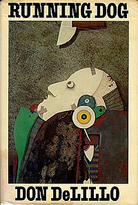 """Running Dog"" by Don DeLillo."
