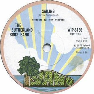 Sailing (Sutherland Brothers song) - Image: Sailing by The Sutherland Brothers Band UK vinyl single A side