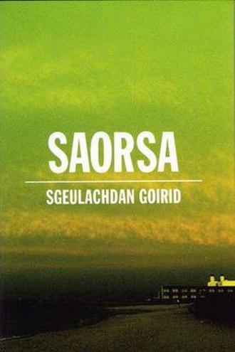 Ùr-sgeul - Saorsa, an example of the modern book-design of the Ùr-sgeul imprint.